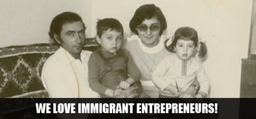 we love immigrant entrepreneurs