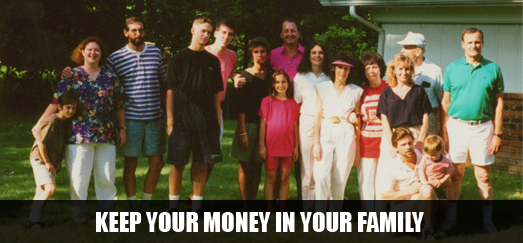 keep your money in your family